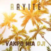 Aayité - Vakpo Mia Dji